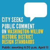 City Seeks Public Comment on Washington-Willow Historic District Design Standards