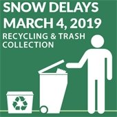 SNOW DELAYS, Recycling and Trash Collection