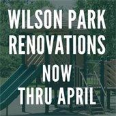 Wilson Park Renovations