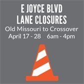 Joyce Boulevard Lane Closures