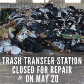 Trash Transfer Station Closed