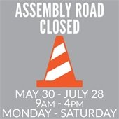 Assembly Road Closed