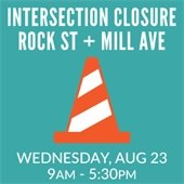 Rock and Mill Intersection Closed