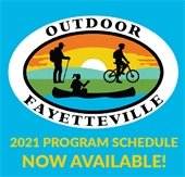 Outdoor Fayetteville 2021 Program Schedule now available.