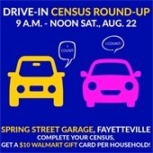 Drive-in Census Round-Up 9 a.m. - noon Sat., Aug. 22, Spring Street Garage, Fayetteville