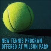 New Tennis Program Offered at Wilson Park