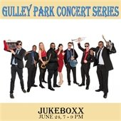Gulley Park Concert Series Presents Jukeboxx, June 24, 7 to 9 p.m.
