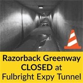 Razorback Greenway to be Closed at Fulbright Expressway Tunnel