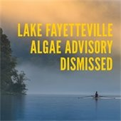 Lake Fayetteville Algae Advisory Dismissed