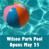 Wilson Park Pool Opens May 25