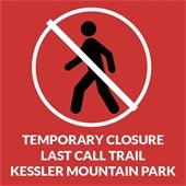 Temporary Closure: Last Call Trail, Kessler Mountain Park
