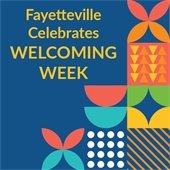 Fayetteville Celebrates Welcoming Week