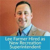 Lee Farmer Hired as New Fayetteville Recreation Superintendent