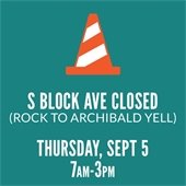 S. Block Avenue Closure