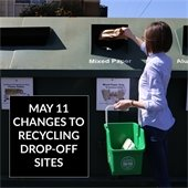 May 11 Changes to Recycling Drop-off Sites