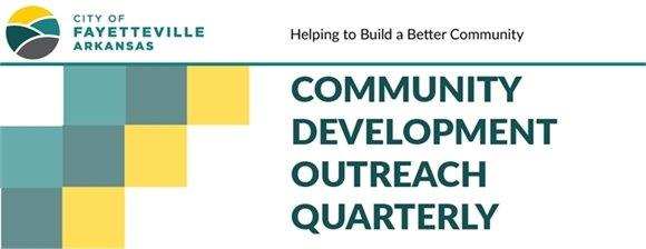Community Development Outreach Quarterly