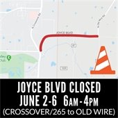 Joyce Blvd Closed
