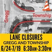 Lane Closures Gregg and Township Intersection