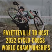 2022 Cyclo-Cross World Championships to be Held in Fayetteville