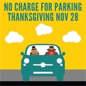 No Charge for Parking Thanksgiving Nov 28