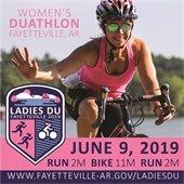 Ladies DU: Women's Duathlon Fayetteville, ARJune 9, 2019