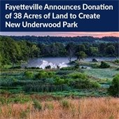Fayetteville announces donation of 38 acres of land to create new Underwood Park