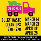 Bulky Waste Cleanups, March 14 and 21; April 18 and 25