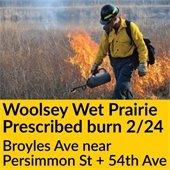 Prescribed Burn at Woolsey Wet Prairie Sanctuary on February 24