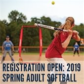 2019 Spring Adult Softball League Registration is Open Through March 11