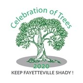 Celebration of Trees 2020: Keep Fayetteville Shady!