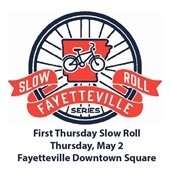 First Thursday Slow Roll: Thursday, May 2, Fayetteville Downtown Square