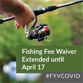 Fishing Fee Waiver Extended Until April 17
