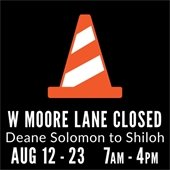 W. Moore Lane Closed