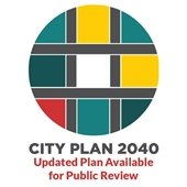 City Plan 2040: Updated Plan Available for Public Review
