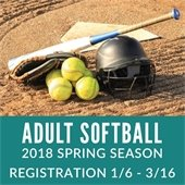 2018 Spring Registration Adult Softball