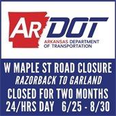 ARDOT Maple Street Closure