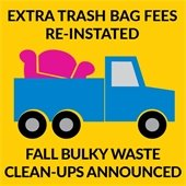 Extra Trash Bag Fees Re-instated; Fall Bulky Waste Clean-Ups Announced