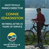 A photo of Connie Edmonston with a bicycle. Text; Fayetteville Parks Director retiring after 35 years of service.