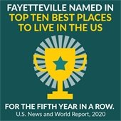 Fayetteville Named in Top Ten Best Places to Live in the U.S. for the 5th year in a row. U.S. News & World Report