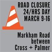 Markham Road Closure