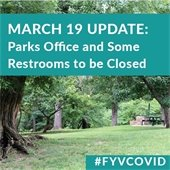 March 19 Update: Parks office and some restrooms to be closed