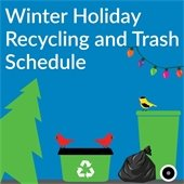 Recycling and Trash Collection 2020 Winter Holiday Schedule