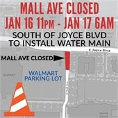 Mall Avenue, South of Joyce Boulevard, Closed During Night for Water Main Installation