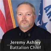 Jeremy Ashley - Battalion Chief