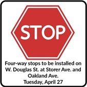 Four-way stops to be installed on W. Douglas St. at Storer Ave and Oakland Ave April 27