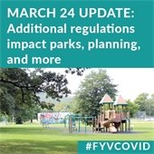 March 24 Update: Additional regulations impact parks, planning, and more