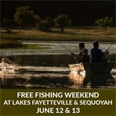An image of a family fishing. Text: Free Fishing Weekend at Lakes Fayetteville and Sequoyah June 12-13.