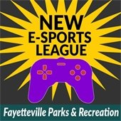 NEW Esports League: Fayetteville Parks and Recreation