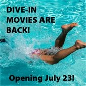 """Photo of a woman diving head-first into a pool. """"Dive-In Movies are Back! Opening July 23."""""""