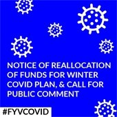 Notice of Reallocation of Funds for Winter COVID Plan, and Call for Public Comment